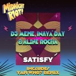 DJ Meme, Inaya Day, Aline Rocha – Satisfy