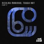 Nicolau Marinho, Tough Art – Pump It