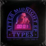 TYPE3 – After Midnight