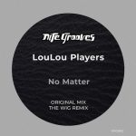 LouLou Players – No Matter