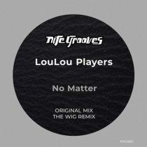 LouLou Players – No Matter