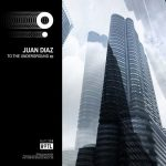 Juan Diaz – To The Underground