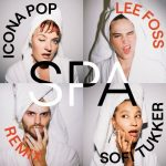 Icona Pop, Sofi Tukker – Spa (Lee Foss Extended Mix)
