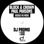 Block & Crown, Paul Parsons – Boogie No More