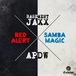 Basement Jaxx, Analog People In A Digital World – Red Alert B/w Samba Magic