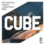 The Cube Guys – Passion (Cubed Remix 2020)