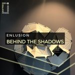 Enlusion – Behind the Shadows