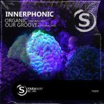 INNERPHONIC – Our Groove [2021-01-04]