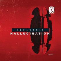 Hellotrip – Hallucination
