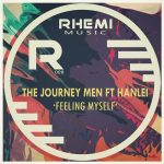 The Journey Men, Hanlei – Feeling Myself