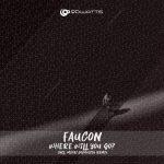 Faucon – Where Will You Go?