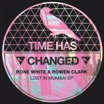 Rone White, Rowen Clark – Lost In Mumbai