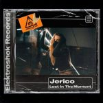 Jerico – Lost in the Moment