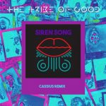 The Tribe Of Good – Siren Song – Cassius Extended Mix