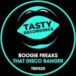 Boogie Freaks – That Disco Banger