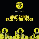 Aday Chinea – Back To The Floor