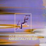DJ Seinfeld – Mezcalita