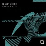 Shaun Moses – Mindset Of Mercy