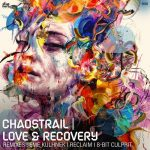 Chaostrail – Love & Recovery