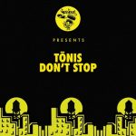 Tonis – Don't Stop