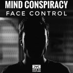 Mind Conspiracy – Face Control