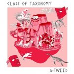 A-Tweed – Class Of Taxonomy
