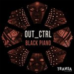 Out_Ctrl – Black Piano