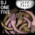 DJ One Five, Shinda Ewell, Moo Goo Gai Pan – Love Talk