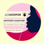 Moon Rocket, Rasmus Faber, Alexandra Prince, LauMii – Stranger On My Shoulder