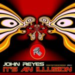John Reyes – It's An Illusion [2020-12-31]