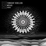 Township Rebellion – Mosaik