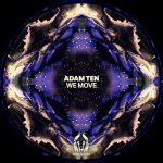 Adam Ten – We Move