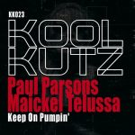 Paul Parsons, Maickel Telussa – Keep On Pumpin'