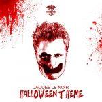 Jaques Le Noir – Halloween Theme