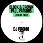 Block & Crown, Paul Parsons – Join The Party