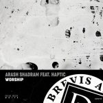 Arash Shadram, Haptic – Worship