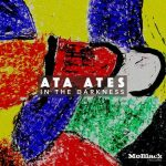 Ata Ates – In The Darkness