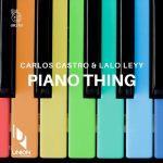 Carlos Castro, Lalo Leyy – Piano Thing