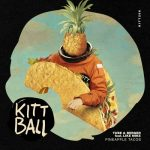 Tube & Berger – Pineapple Tacos feat. Like Mike