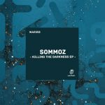 Sommoz – Killing the Darkness
