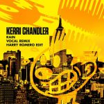 Kerri Chandler – Rain (Vocal Remix Harry Romero Edit)