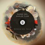 Marga Sol & Darles Flow – Bedouins Tale