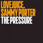 Sammy Porter – The PressureSammy Porter – The Pressure