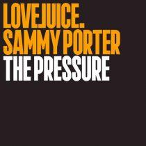 Sammy Porter – The PressureSammy Porter – The Pressure