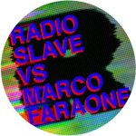 Radio Slave, Danton Eeprom – The Marco Faraone Remixes