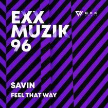 Savin – Feel That Way