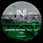Edward Mather – Right Now