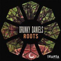 Drunky Daniels – Roots