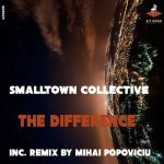 Smalltown Collective – The Difference