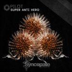SUPER ANTI HERO – Pilot